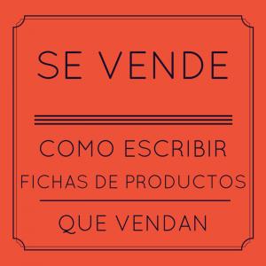 FICHAS DE PRODUCTOS QUE VENDAN